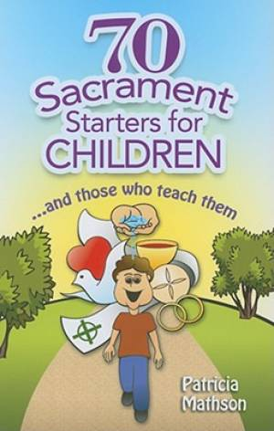 70 Sacraments Activities for Children
