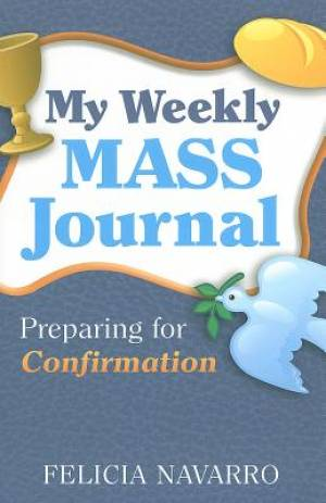 My Weekly Mass Journal