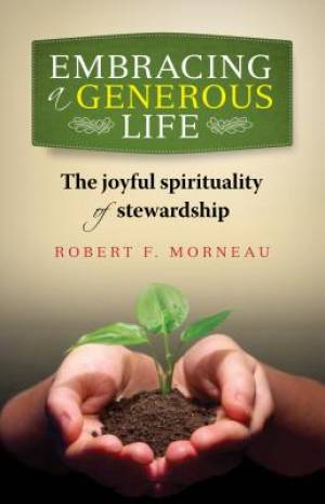 Embracing a Generous Life