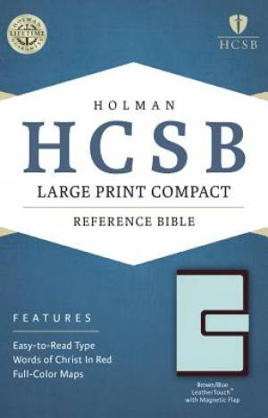 HCSB Large Print Compact Bible, Brown/Blue Leathertouch With