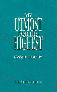 My Utmost For His Highest  Updated Leatherette Edition