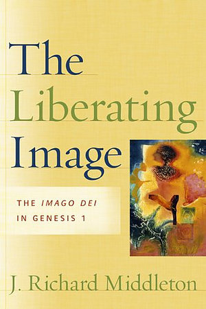 Liberating Image: The Imago Dei In Genesis 1