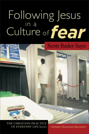 Following Jesus In A Culture Of Fear Pb