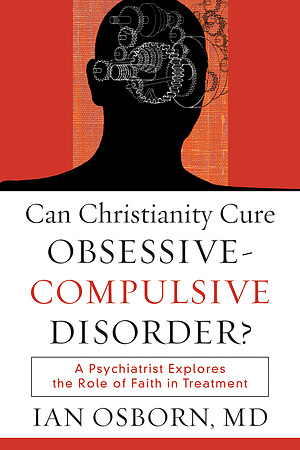 Can Christianity Cure Obsessive Compulsive Disorder