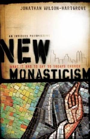 New Monasticism
