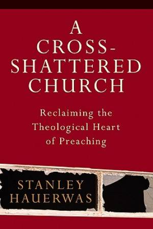A Cross-shattered Church
