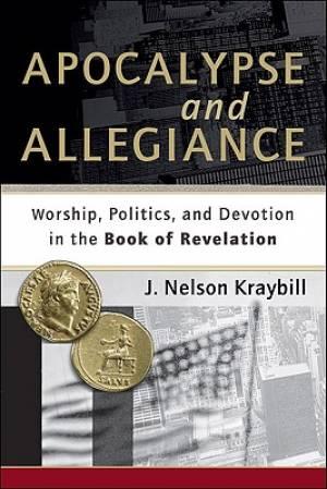 Apocalypse and Allegiance