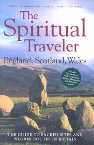 The Spiritual Traveler - England, Scotland, Wales