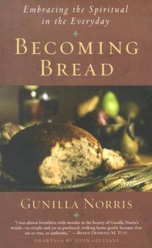 Becoming Bread