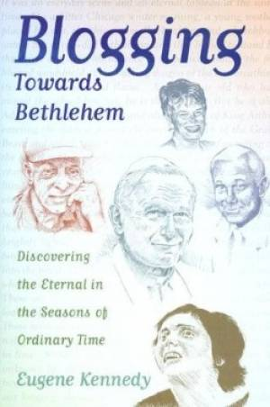 Blogging Towards Bethlehem