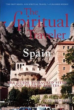 The Spiritual Traveler: Spain