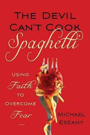 The Devil Can't Cook Spaghetti