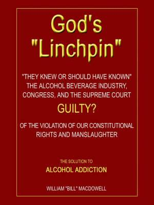 "God's ""Linchpin"": The Solution to Alcohol Addiction"