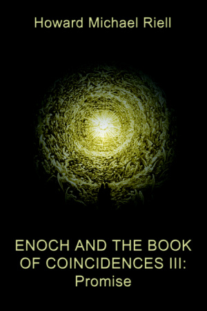 Enoch And The Book Of Coincidences Iii