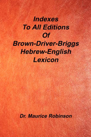 Indexes to All Editions of Bdb Hebrew English Lexicon