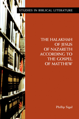 Halakhah Of Jesus Of Nazareth According To The Gospel Of Matthew