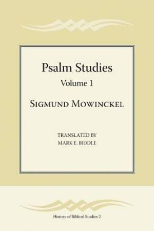 Psalm Studies, Volume 1