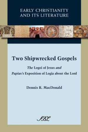 Two Shipwrecked Gospels