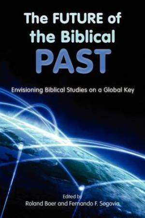 The Future of the Biblical Past