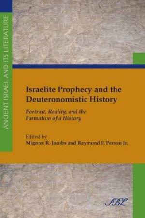 Israelite Prophecy and the Deuteronomistic History