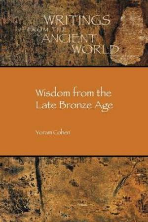 Wisdom from the Late Bronze Age