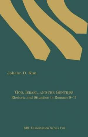 God, Israel, and the Gentiles