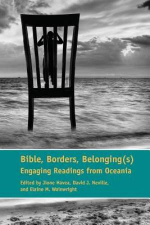 Bible, Borders, Belonging(s)