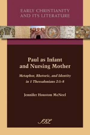 Paul as Infant and Nursing Mother