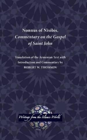 Nonnus of Nisibis, Commentary on the Gospel of Saint John
