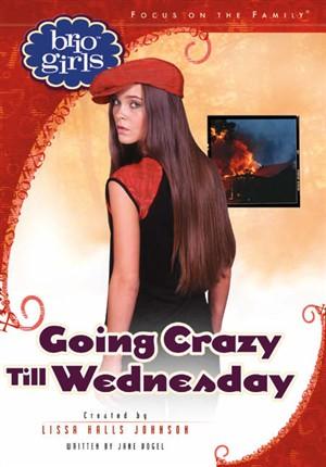 Going Crazy Till Wednesday