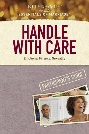Handle With Care Participants Guide