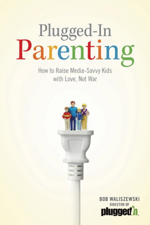 Plugged-in Parenting Pb
