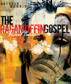 The Ragamuffin Gospel Visual Edition
