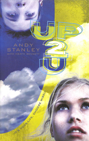Up 2 U: It's Your Life, Choose Wisely