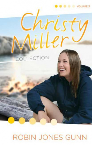 Christy Miller Collection Vol 3
