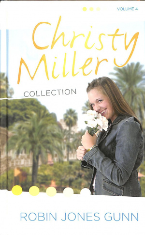 Christy Miller Collection 4