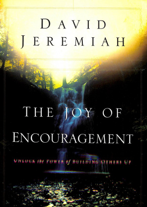 The Joy of Encouragement
