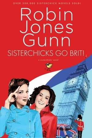 Sisterchicks Go Brit