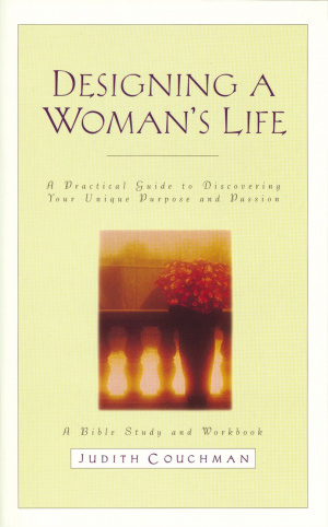 Designing a Woman's Life Study Guide