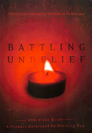 Battling Unbelief Study Guide Pb