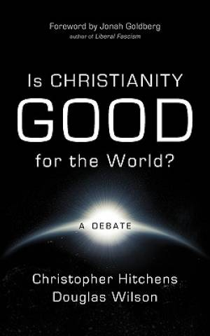 Is Christianity Good For The World