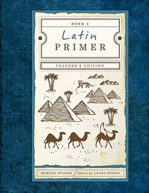 Latin Primer 3 Teachers Edition