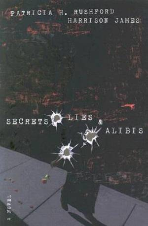 Secrets, Lies & Alibis