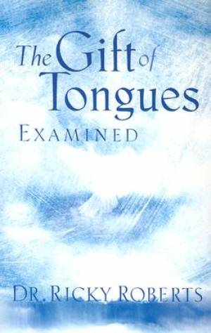Gift Of Tongues Examined The Pb