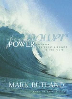 Power: Discovering Personal Strength in One Word