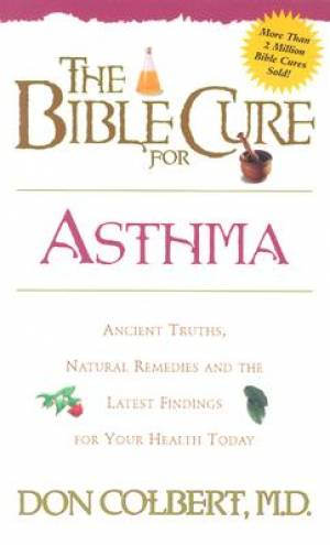Bible Cure for Asthma