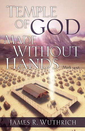 Temple of God Made Without Hands