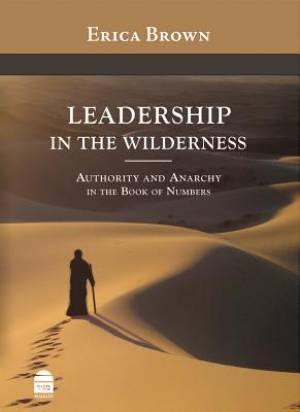 Leadership in the Wilderness