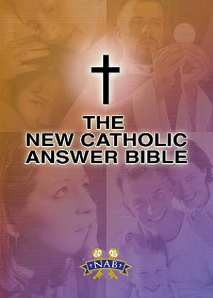 NABRE New Catholic Answer Bible NABRE