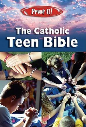 NAB Prove It The Catholic Teen Bible Paperback